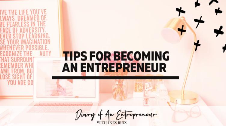 Entrepreneurial tips